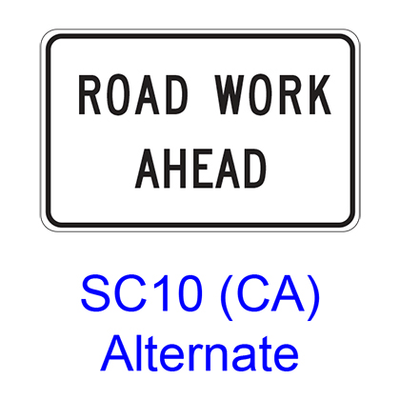 ROAD WORK AHEAD SC10CAA