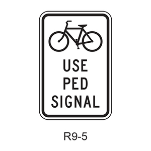 Bicyclists Use Pedestrian Signal [symbol] R9-5
