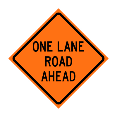 ONE LANE ROAD AHEAD W20-4