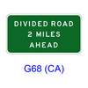 DIVIDED ROAD XX MILES AHEAD G68(CA)