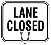 CONE SIGN LANE CLOSED