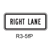 RIGHT LANE [plaque] R3-5fP