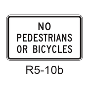 NO PEDESTRIANS OR BICYCLES R5-10b