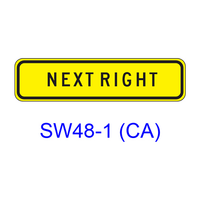 NEXT RIGHT (LEFT) [plaque] SW48-1(CA)
