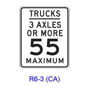 TRUCKS, _ AXLES OR MORE __ MAXIMUM R6-3(CA)