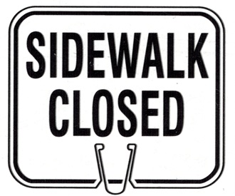 CONE SIGN SIDEWALK CLOSED