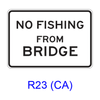 NO FISHING (JUMPING) FROM BRIDGE R23(CA)