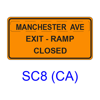 ___ EXIT - RAMP CLOSED SC8(CA)