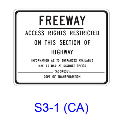 FREEWAY - ACCESS RIGHTS RESTRICTED ON THIS SECTION OF HIGHWAY S3-1(CA)