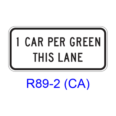 1 CAR (2 CARS) PER GREEN THIS LANE R89-2(CA)