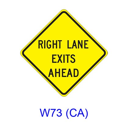 RIGHT (LEFT) LANE EXITS AHEAD W73(CA)