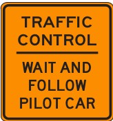 TRAFFIC CONTROL - WAIT AND FOLLOW PILOT CAR [B/O] C37(CA)