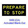 "?PREPARE TO STOP"" Activated Blank-Out W89(CA)"
