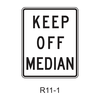KEEP OFF MEDIAN R11-1