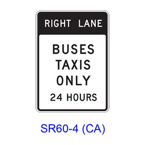 RIGHT (LEFT) LANE BUSES TAXIS ONLY 24 HOURS SR60-4(CA)