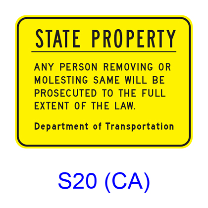 STATE PROPERTY ? ANY PERSON REMOVING OR MOLESTING SAME WILL BE PROSECUTED S20(CA)