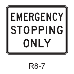 EMERGENCY STOPPING ONLY R8-7