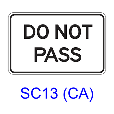 DO NOT PASS SC13(CA)