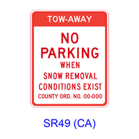 TOW-AWAY NO PARKING WHEN SNOW REMOVAL CONDITIONS EXIST SR49(CA)