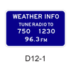 WEATHER INFO TUNE RADIO TO XXX D12-1
