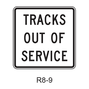 TRACKS OUT OF SERVICE R8-9