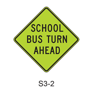 SCHOOL BUS TURN AHEAD S3-2