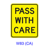 PASS WITH CARE W83(CA)