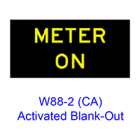 "?METER ON"" Activated Blank-Out W88-2(CA)"