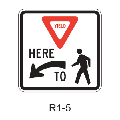 Yield Here To Pedestrians [symbol] R1-5