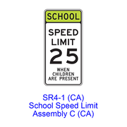 SCHOOL SPEED LIMIT Assembly C SR4-1(CA)