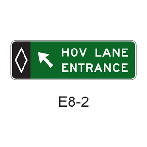 Preferential Lane Entrance Direction (Overhead) [HOV symbol] E8-2