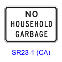 NO HOUSEHOLD GARBAGE SR23-1(CA)