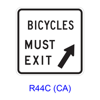 BICYCLES MUST EXIT R44C(CA)