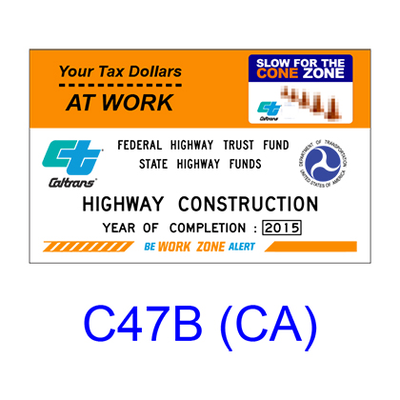 Construction Funding ID Sign C47B(CA)