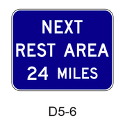 NEXT REST AREA XX MILES D5-6