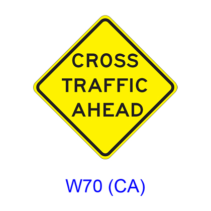 CROSS TRAFFIC AHEAD W70(CA)