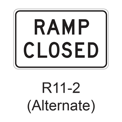 RAMP CLOSED R11-2A01