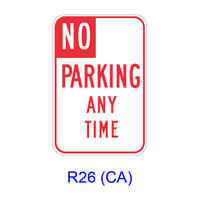 NO PARKING ANY TIME R26(CA)