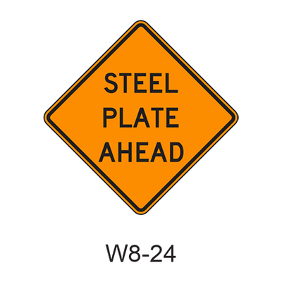 STEEL PLATE AHEAD W8-24