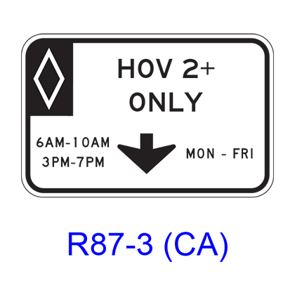 HOV___+ ONLY Specific Hours/Days [HOV symbol] R87-3(CA)