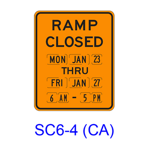 RAMP CLOSED (More than 1 day) SC6-4(CA)