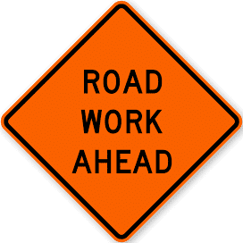 ROAD WORK AHEAD 24