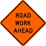 ROAD WORK AHEAD FL ORANGE 36X3