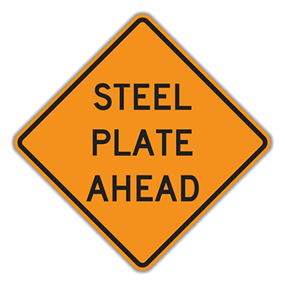 STEEL PLATE AHEAD 24