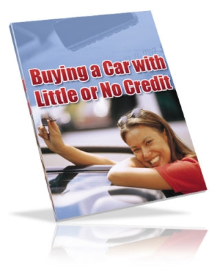 """Buying a Car with Little or No Credit"" eBook Digital Download - WhagSag"