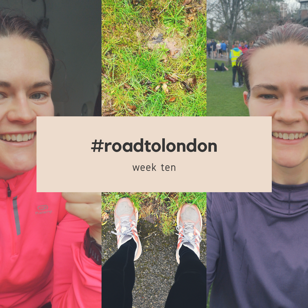 London Marathon: training week ten