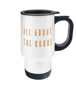 All About the Kudos Travel Mug - Track and Fit Club