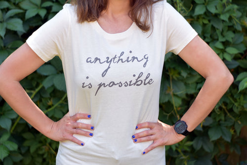Anything is Possible Tshirt - Track and Fit Club