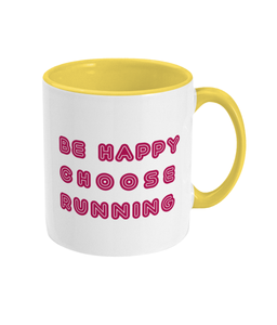Be Happy Choose Running Mug - Track and Fit Club