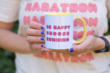 Load image into Gallery viewer, Be Happy Choose Running Mug - Track and Fit Club